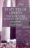 Statutes of Liberty : The New York School of Poets, Ward, Geoff, 0333786394