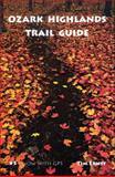 Ozark Highlands Trail Guide, Tim Ernst, 188290639X