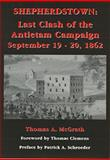 Shepherdstown : Last Clash of the Antietam Campaign, September 19-20 1862, Thomas A. McGrath, 1889246395