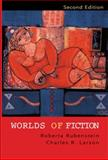 Worlds of Fiction, Rubenstein, Roberta and Larson, Charles R., 0130416398