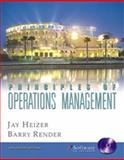 Principles of Operations Management, Heizer, Jay and Render, Barry, 0131406396