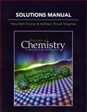 Solutions Manual for Principles of Chemistry : A Molecular Approach, Tro, Nivaldo Jose and Shaginaw, Kathy Thrush, 0321586395