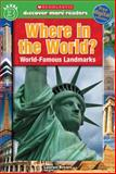 Scholastic Discover More Reader Level 3: Where in the World, Laaren Brown, 0545636396