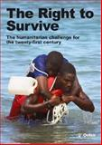The Right to Survive, Ben Heaven Taylor and Tanja Schuemer-Cross, 0855986395