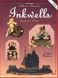 Collector's Guide to Inkwells, Veldon Badders, 0891456392