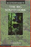 An Outdoor Guide to the Big South Fork, Russ Manning, 0898866391