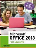 Microsoft® Office 2013 : Post Advanced, Vermaat, Misty E., 1285166396