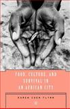 Food, Culture, and Survival in an African City 9781403966391