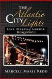 The Atlantic City Lights, Marcell Marie Redd, 1477156399
