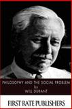 Philosophy and the Social Problem, Will Durant, 1499626398