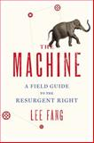 The Machine, Lee Fang, 1595586393