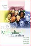 Multicultural Education : A Caring-Centered, Reflective Approach with Internet Guide and PowerWeb, Pang, Valerie Ooka, 0072546395