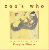 Zoo's Who, Douglas Florian, 0152046399