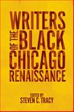 Writers of the Black Chicago Renaissance, , 0252036395