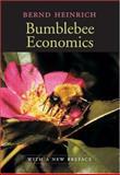 Bumblebee Economics, Heinrich, Bernd, 0674016394