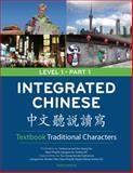 Integrated Chinese : [Zhong Wen Ting Shuo du Xie], Liu, Yuehua, 0887276393