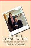 Second Chance at Life, jerry sorrow, 1492756393