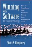 Winning with Software : An Executive Strategy, Humphrey, Watts S., 0201776391