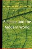 Science and the Modern World, Alfred North Whitehead, 0684836394