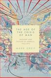 Age of the Crisis of Man, Greif, Mark, 069114639X