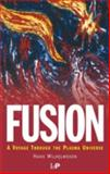 Fusion : A Voyage Through the Plasma Universe, Wilhelmsson, Hans, 0750306394
