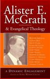 Alister E. McGrath and Evangelical Theology, , 0801026393