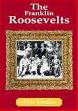 The Franklin Roosevelts, Cass R. Sandak, 0896866394