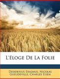 L'Éloge de la Folie, Desiderius Erasmus and Nicolas Gueudeville, 1148526390