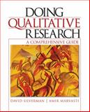 Doing Qualitative Research : A Comprehensive Guide, Marvasti, Amir and Silverman, David, 1412926394