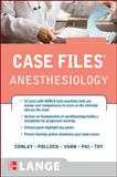 Case Files Anesthesiology, Conlay, Lydia and Pollock, Julia, 0071606394