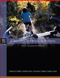 Concepts of Physical Fitness : Active Lifestyles for Wellness, Corbin, Charles and Welk, Gregory J., 0073376396