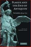 Plague and the End of Antiquity : The Pandemic Of 541-750, , 0521846390