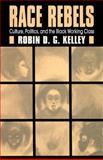Race Rebels, Robin D. G. Kelley, 0684826399