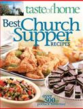 Best Church Supper Recipes, Taste of Home Editorial Staff, 0898216397