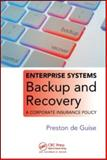Enterprise Systems Backup and Recovery : A Corporate Insurance Policy, de Guise, Preston and De Guise, Preston, 1420076396