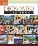 Deck and Patio Idea Book, Julie Stillman and Fine Homebuilding Editors, 1561586390