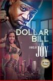 Dollar Bill, Joy, 1601626398