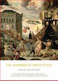 The Handbook of Virtue Ethics, Stan van Hooft, 184465639X