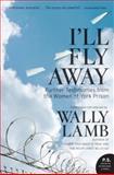 I'll Fly Away, Wally Lamb, 0061626392