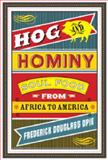 Hog and Hominy : Soul Food from Africa to America, Opie, Frederick Douglass, 0231146396