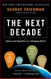 The Next Decade, George Friedman, 0307476391