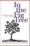 In the Fig Tree, Grace Coleman and John Chapin, 0595336396