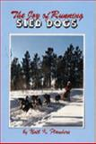 The Joy of Running Sled Dogs, Noel Flanders, 0931866391