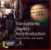 Transatlantic Slavery : An Introduction, Benjamin, Richard and Fleming, David, 1846316391