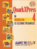 Adobe Quarkxpress 4 : An Introduction to Digital Mechanicals, Against The Clock Staff, 0130226394