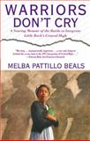 Warriors Don't Cry, Melba Patitllo Beals, 0671866397
