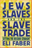 Jews, Slaves, and the Slave Trade 9780814726396
