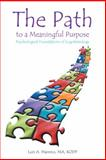 The Path to a Meaningful Purpose, Luis A. Marrero, 1475986394