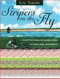 Stripers on the Fly, Lou Tabory, 1558216391