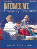 Intermediate Emergency Care : Principles and Practice, Porter, Robert S., 0131136399